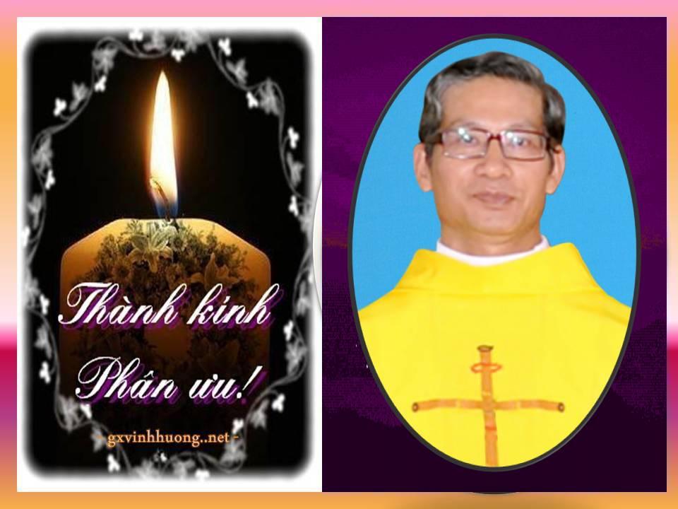 Linh mục quản xứ Vinh Hương Phaolô Nguyễn Công Minh đã về nhà Cha