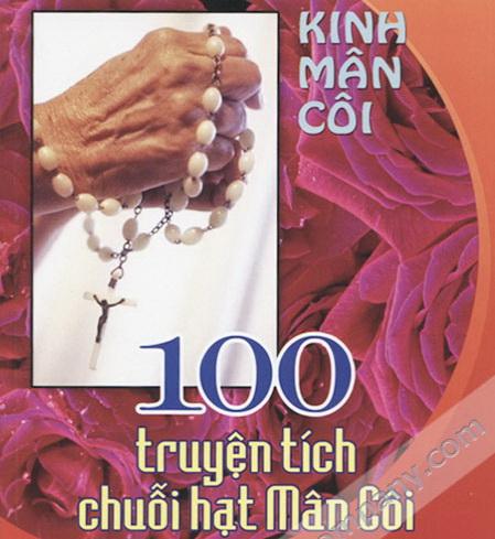 100 Truyện Tích Về Chuỗi Hạt Mân Côi